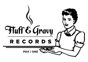 Fluff and Gravy Records